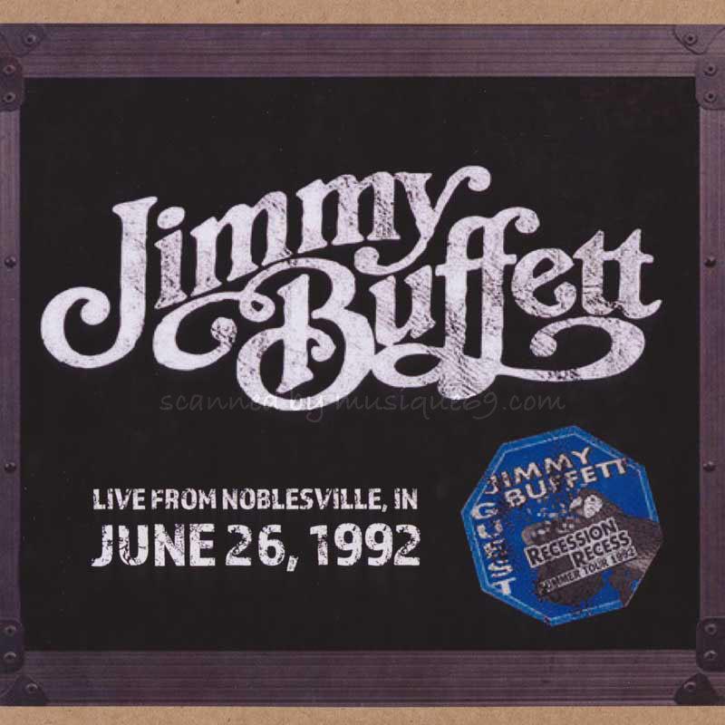 ジミーバフェット Jimmy Buffett - Live from Noblesville, IN 06/26/1992 (CD)|musique69