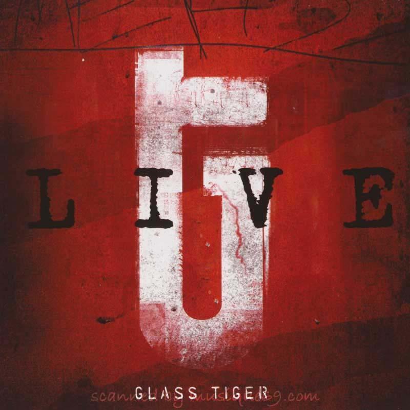 グラスタイガー Glass Tiger - Live (CD)|musique69