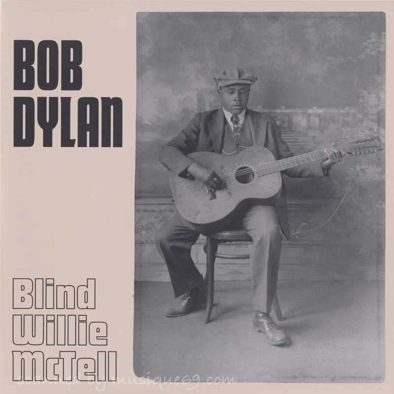 ボブディラン Bob Dylan - Blind Willie McTell: Limited Edition (vinyl)|musique69