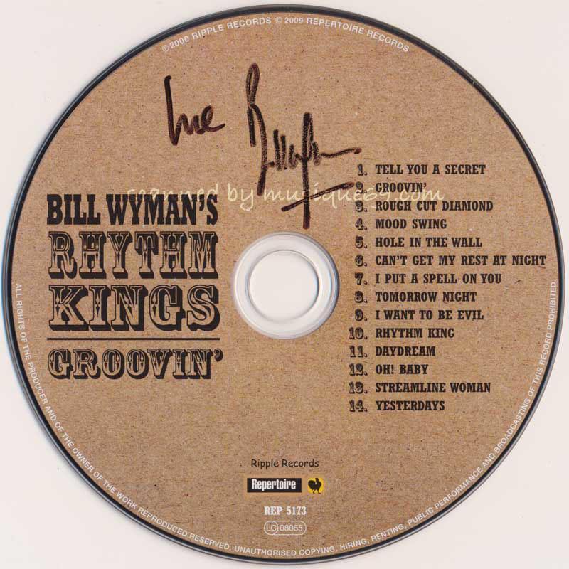 ビルワイマン Bill Wyman's Rhythm Kings - Groovin': Exclusive Autographed Edition (CD)|musique69