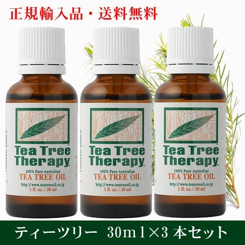 ティーツリーオイル30ml×3本セット 正規輸入 TEA TREE THERAPY ( Melaleuca alternifolia ) natures