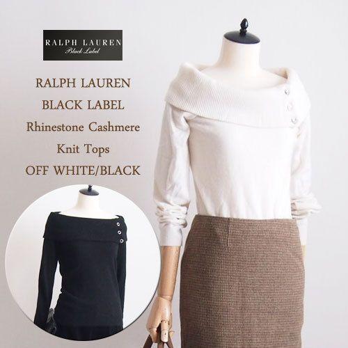2019人気の 【SALE WHITE・BLACK Ralph】 by【OUTLET】【BLACK LABEL by Ralph Lauren】ラルフローレン ブラックレーベル ラインストーン カシミア ニットトップス/OFF WHITE・BLACK, 五木村:5f6e04d8 --- theroofdoctorisin.com