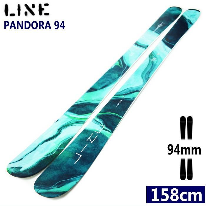 ★[158cmセンター幅94mm]LINE PANDORA 94 ゲレパウ&カービングターンが楽しめるラインのオールマウンテンスキー板 オールラウンド パンドラ 型落ち 旧モデル
