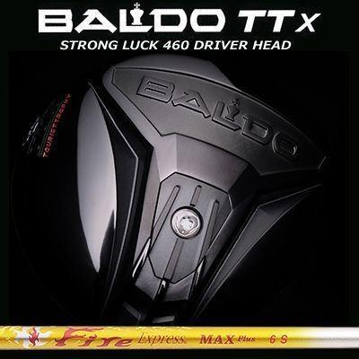 (カスタムモデル)バルド TTX ストロングラック 460 ドライバー ファイアーエクスプレス マックス プラス