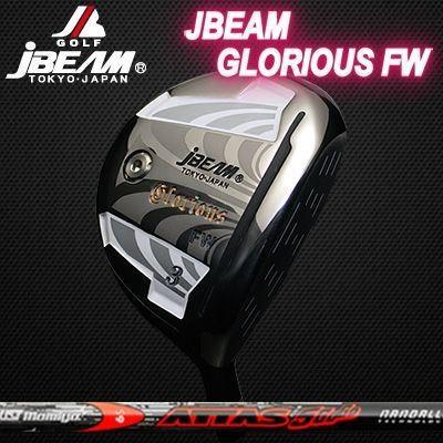 (カスタムモデル) JBEAM GLORIOUS FAIRWAYWOOD ATTAS 5GoGo | ジェイビーム グローリアス フェアウェイウッド アッタス ゴーゴーゴー