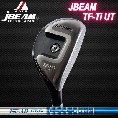 (カスタムモデル) JBEAM TF-Ti UTILITY TOUR AD GT | ジェイビーム TF-Ti ユーティリティ ツアーAD GT