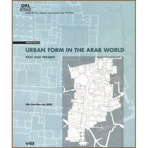 Urban Form in the Arab World. Past and Present.【並行輸入品】