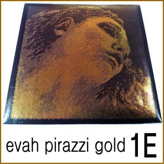 大人気 売却 エヴァ ピラッツィ ゴールド E線 バイオリン弦