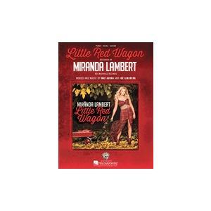 取寄 楽譜 Little Red Wagon | ミランダ・ランバート | Miranda Lambert  ピース|otorakuya