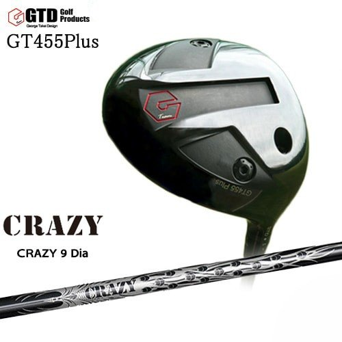 GT455_PLUSドライバー/CRAZY_9_Dia/CRAZY/クレイジー/George_Takei_Design/OVDカスタムクラブ/代引NG