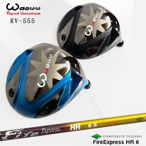 RV-555ドライバー/Waoww/ワオ/Fire_Express_HR6/エイチアール6/コンポジットテクノ/QUADRA/OVDカスタムクラブ/代引NG