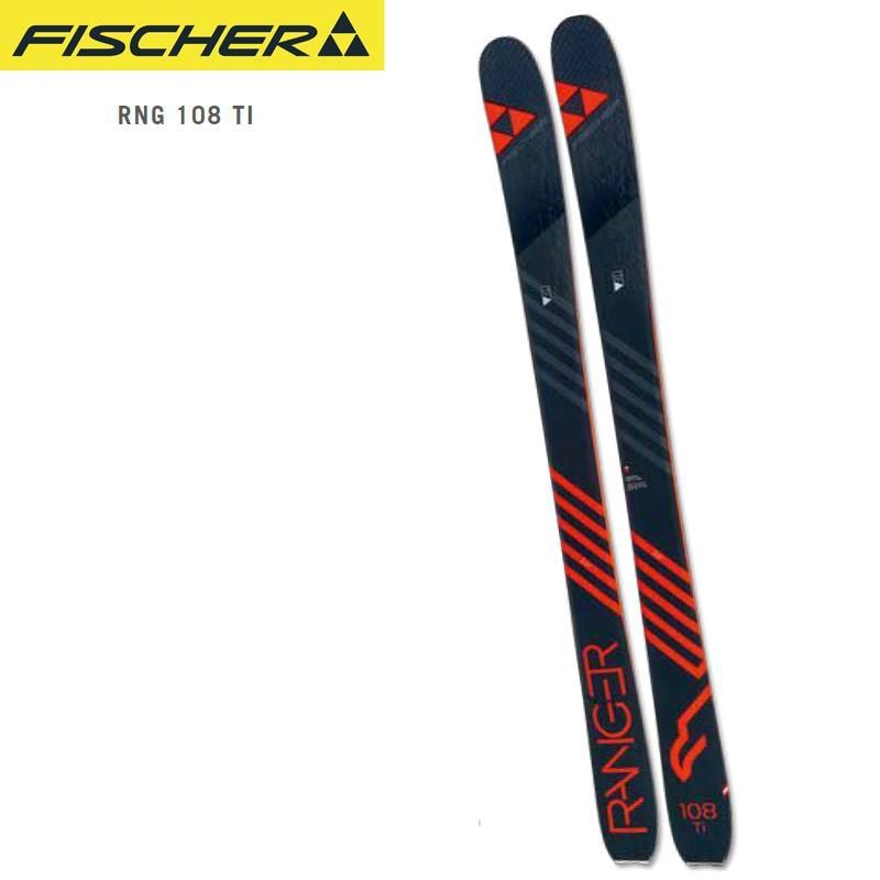 FISCHER フィッシャー 18-19 スキー Ski 2019 RNG 108 TI (板のみ) パウダー オールマウンテン: