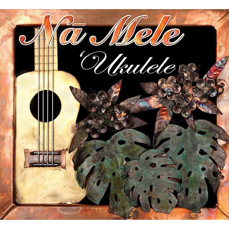 Na Mele 'Ukulele / Various Ukulele Artist polihalesurf