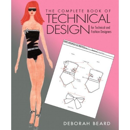 The Complete Book of Technical Design for Fashion and Technical Designers (Fashion Series)(並行輸入品)