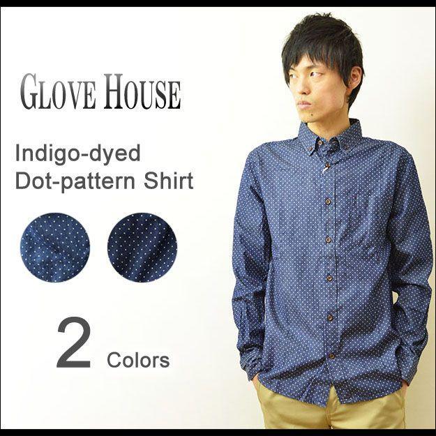 GLOVE HOUSE(グローブハウス) インディゴ ドット柄 ボタンダウンシャツ メンズ 長袖 BD デニム 15-1003|robinjeansbug
