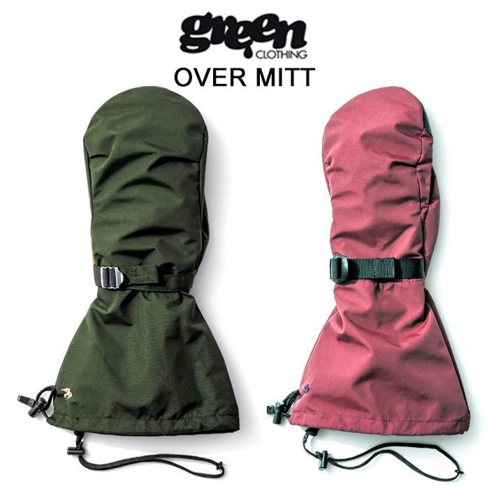 【5%還元】グリーンクロージング ミトングローブ 手袋 緑 CLOTHING OVER MITT オーバーミット スノボ スキー グローブ スノーグローブ [0103]