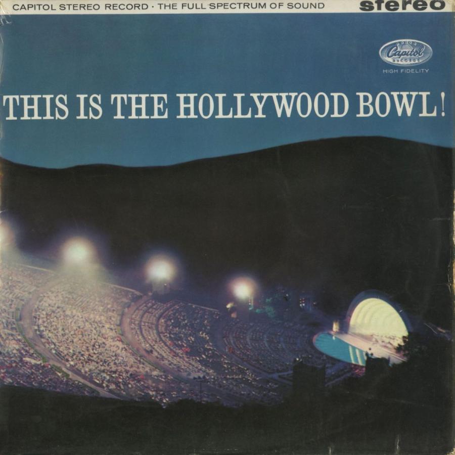 <中古クラシックLPレコード>「This is The Hollywood Bowl!」(全7曲)/M.レビン(vn)F.スラットキン指揮ハリウッド·ボウルso./英CAPITOL:SPI 8496