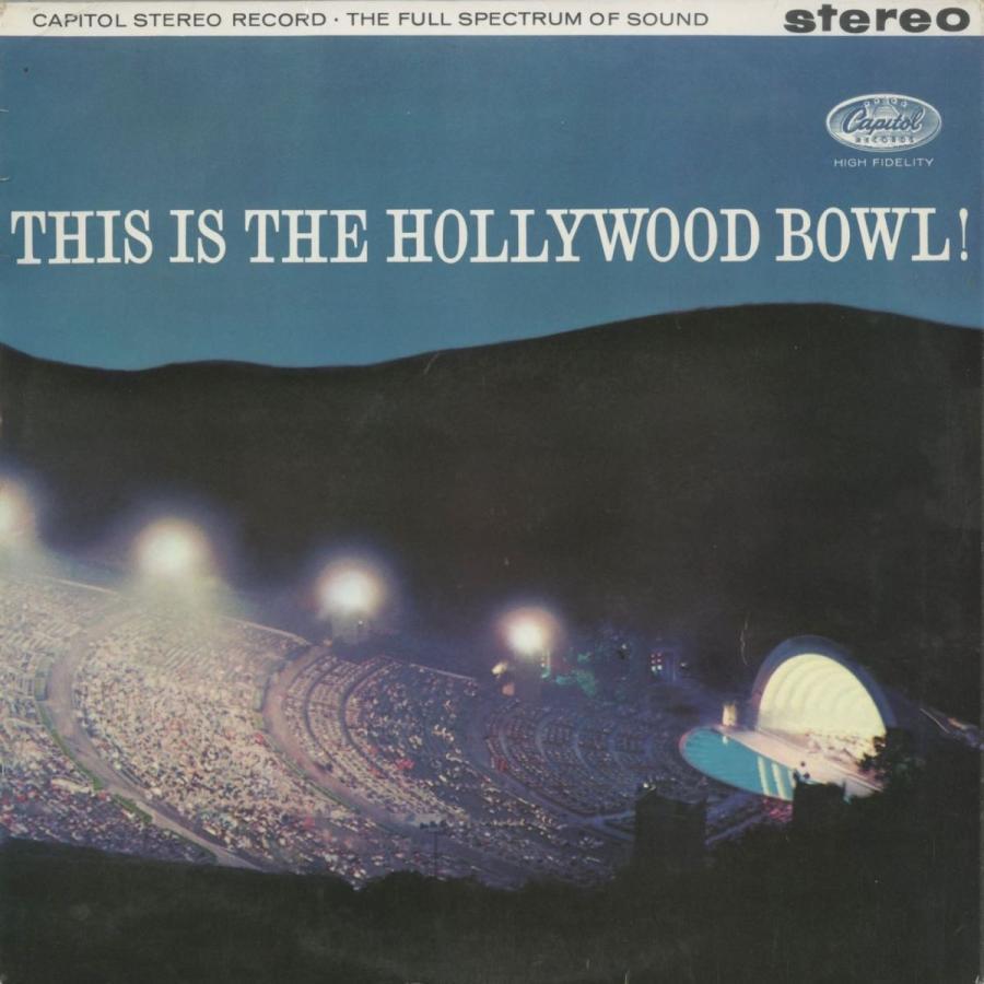 <中古クラシックLPレコード>「This is the Hollywood Bowl!」/熊蜂の飛行,他/M.レビン(vn)F.スラットキン指揮ハリウッド·ボウルso.他