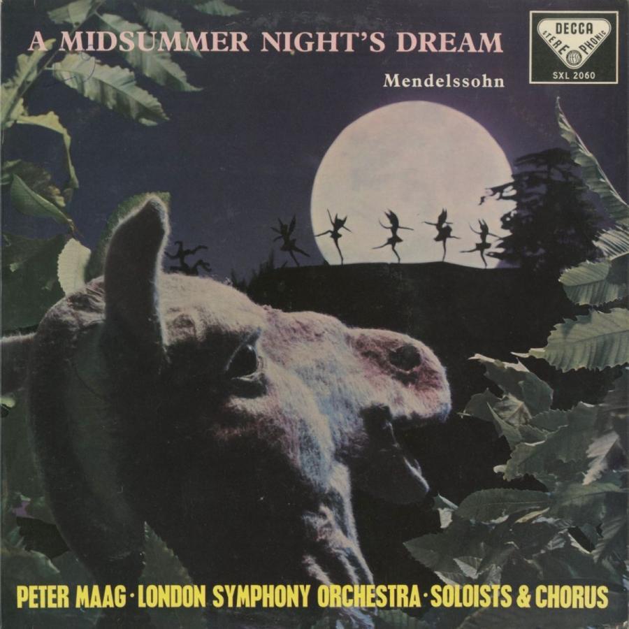 <中古クラシックLPレコード>メンデルスゾーン:真夏の夜の夢/P.マーク指揮ロンドンso./コヴェント·ガーデン王立歌劇場女声cho./英DECCA:SXL 2060