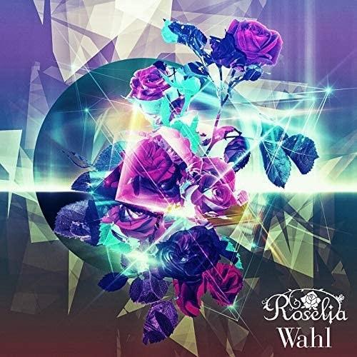 (おまけ付)Wahl(通常盤) / Roselia ロゼリア バンドリ (CD) BRMM10267-SK|softya2