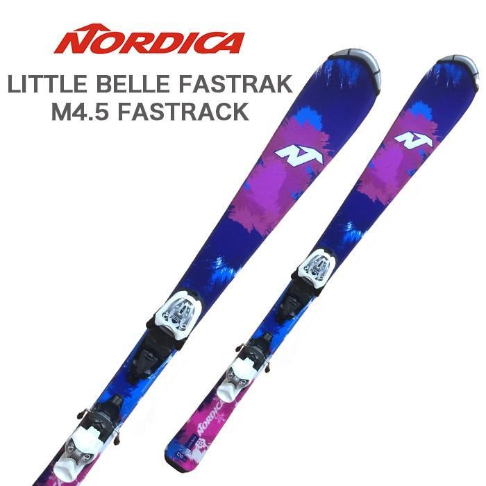 NORDICA (ノルディカ ジュニア スキー板) ジュニア 【16-17 モデル】 LITTLE BELLE FASTRAK + M4.5 FASTRACK 【金具付き スキーセット】