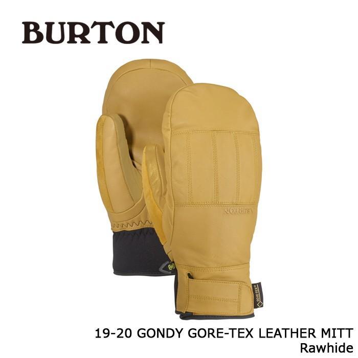 クーポンで更に10%OFF バートン ミット 19-20 BURTON GONDY GORE-TEX LEATHER MITT Rawhide ゴアテックス ミトン 日本正規品