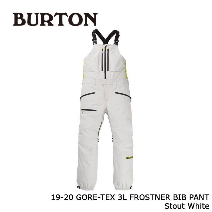 クーポンで更に10%OFF バートン ウェア ビブパンツ 19-20 BURTON GORE-TEX 3L FROSTNER BIB PANT Stout 白い ゴアテックス 日本正規品
