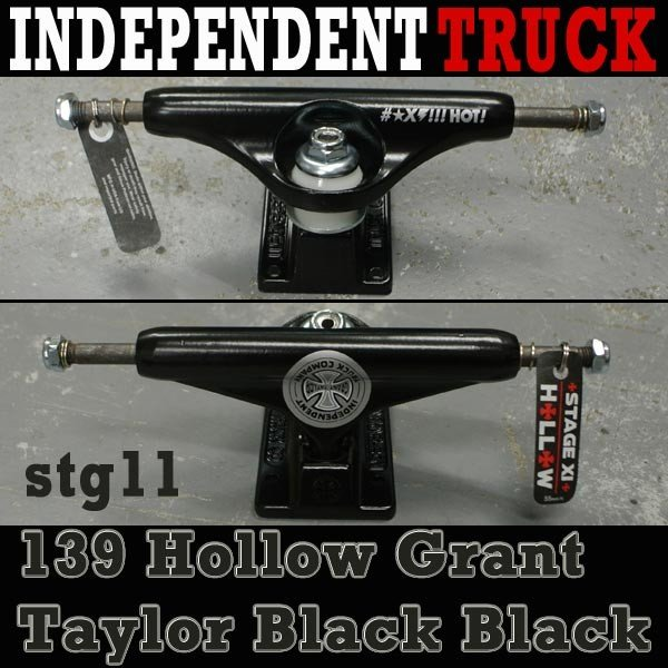 INDEPENDENT/インデペンデントトラック139 STAGE11 HOLLOW GRANT TAYLOR 黒 STANDARD TRUCKS INDY/インディー スケートボードスケボー用 SK8