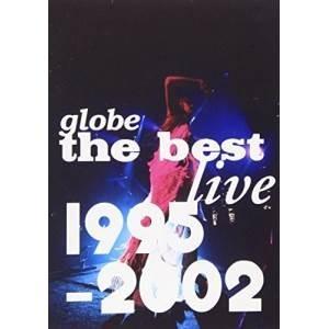 本物 DVD globe the live 商舗 best 1995-2002