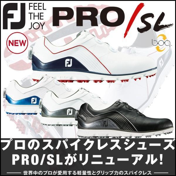 2018 フットジョイ プロSL スパイクレス ボア FootJoy PRO SL Boa シューズ