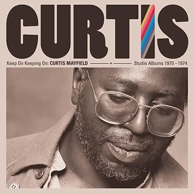 Curtis Mayfield Keep On Keeping On: Curtis Mayfield Studio Albums 1970-1974 LP