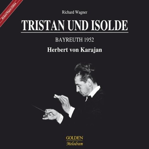 Wagner: Tristan & Isaolde Bayreuth 1952