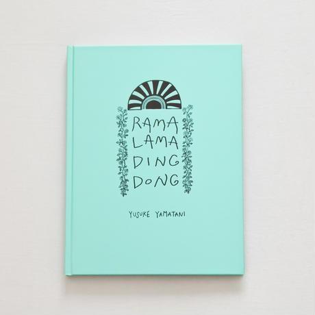 RAMA LAMA DING DONG Yamatani, Yusuke(山谷佑介) ※著者サイン入り! umd-tsutayabooks