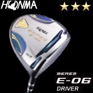 本間ゴルフ HONMA GOLF BERES E-06 ドライバー ARMRQ Xシリーズ 3Sグレード メンズ ゴルフクラブ 2018
