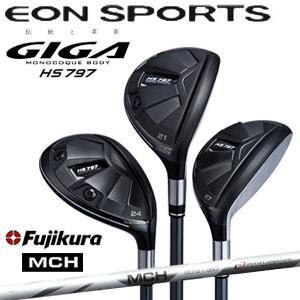 イオンスポーツ EON SPORTS ギガ GIGA メンズゴルフクラブ ユーティリティ HS797 UT Fujikura MCH
