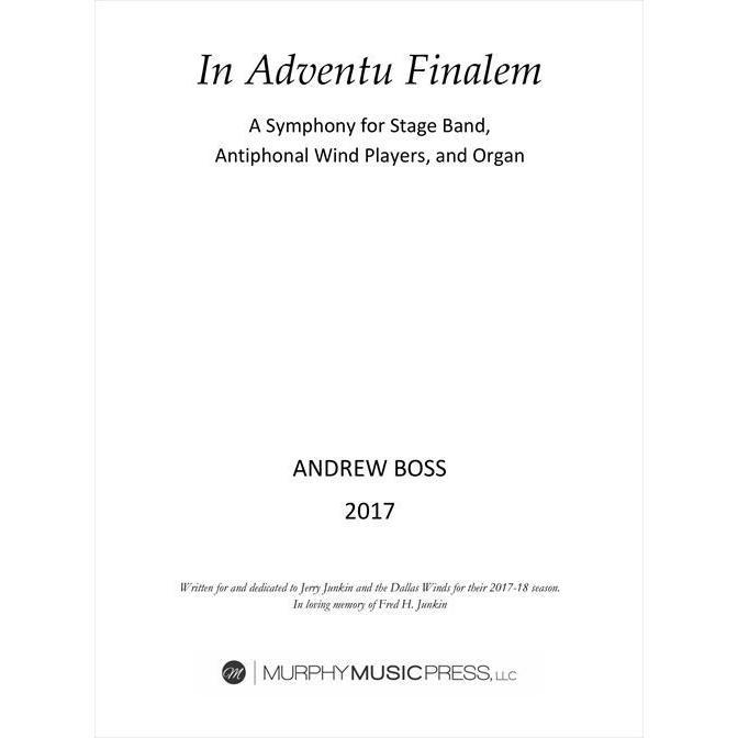 (楽譜) イン·アドヴェンチュ·フィナーレム / 作曲:アンドリュー·ボス (吹奏楽)(パート譜-レンタル)