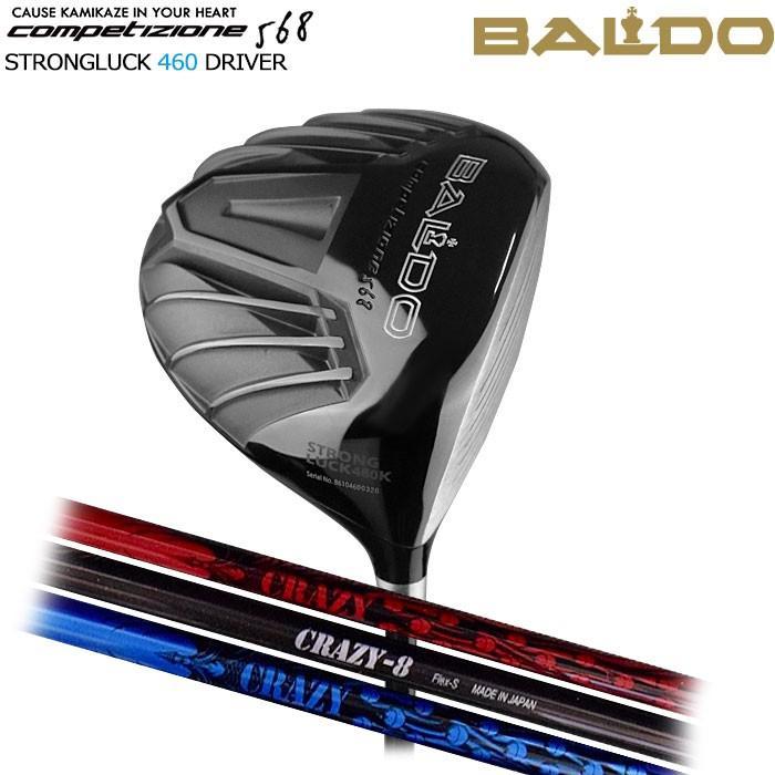 バルド BALDO NEW COMPETIZIONE 568 STRONGLUCK 460 ドライバー CRAZY 8