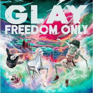 CD GLAY 大幅にプライスダウン FREEDOM DVD付 日時指定 ONLY