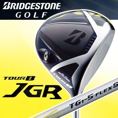 BRIDGESTONE GOLF [ブリヂストン ゴルフ] TOUR B JGR ドライバー JGRオリジナル TG1-5 カーボンシャフト
