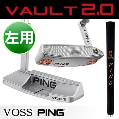 PING [ピン] VAULT2.0 VOSS [ヴォルト2.0] 【左用】 ヴォス パター 【プラチナム仕上げ】 PP58グリップ [日本正規品]