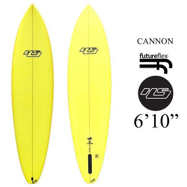 HAYDEN SHAPES ヘイデンシェイプスCANNON 6'10