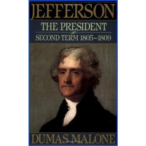 【新品】Jefferson the President: Second Term, 1805-1809 (Jefferson and His Time, Vol. 5)【並行輸入品】