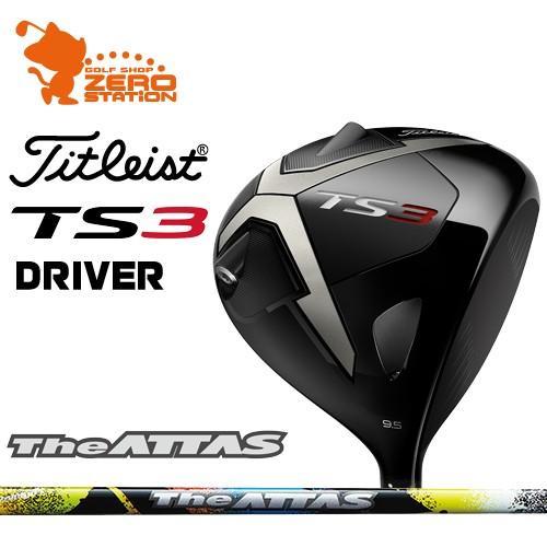 タイトリスト 2019 TS3 ドライバー Titleist TS3 DRIVER The ATTAS カーボンシャフト 日本モデル