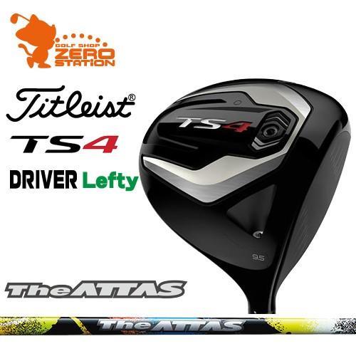 タイトリスト 2019 TS4 レフティ ドライバー Titleist TS4 Lefty DRIVER The ATTAS カーボンシャフト