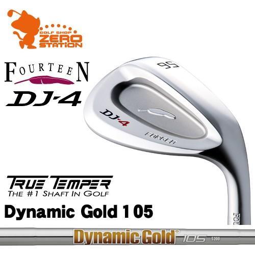 フォーティーン DJ-4 ウェッジ FOURTEEN DJ4 WEDGE Dynamic ゴールド 105 ダイナミックゴールド