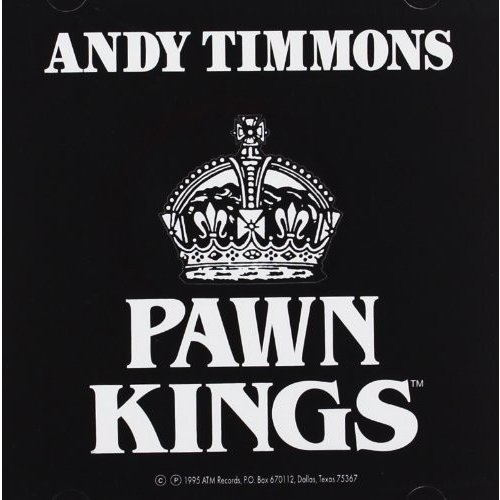 Andy Timmons & the Pawn Kings 中古