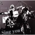 Sing you(初回限定盤)(DVD付)/rice