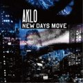AKLO/NEW DAYS MOVE 【CD】