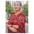 OVER60 Street Snap ...