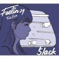 5lack/Feelin29 Feat.Kojie
